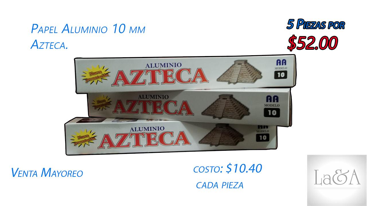 Aluminio Azteca 10 mm.